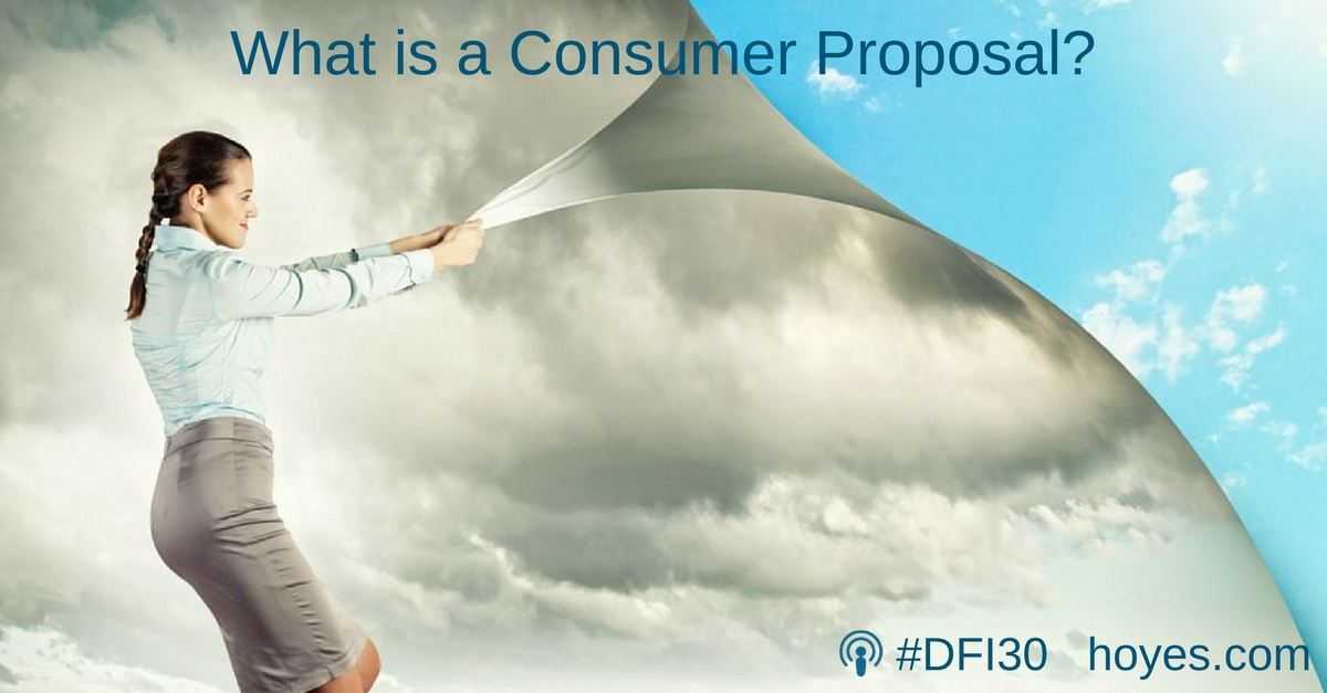 what-is-a-consumer-proposal-transcript