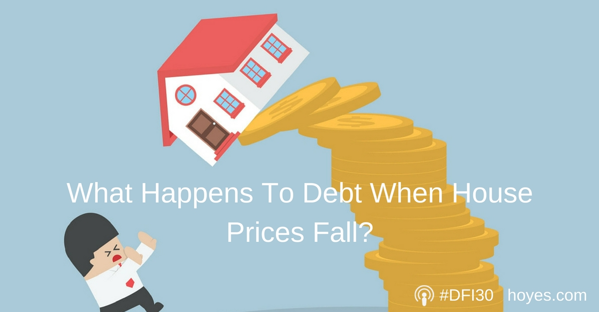 what-happens-to-debt-when-house-prices-fall-podcast